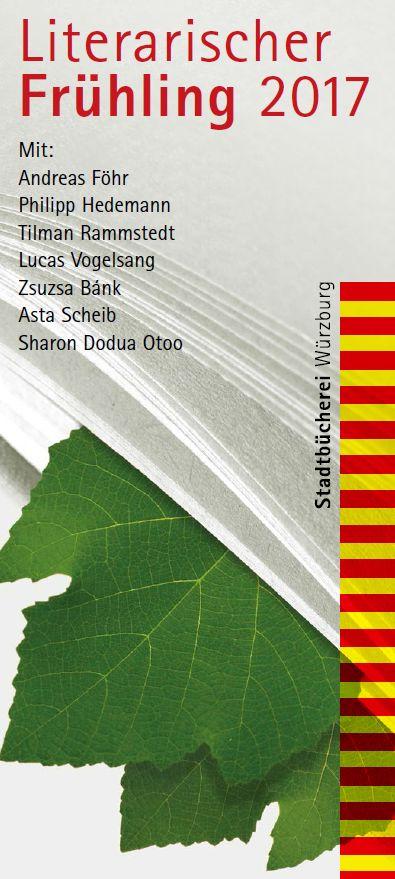 Literarischer Frühling 2017 in der Stadtbücherei Würzburg