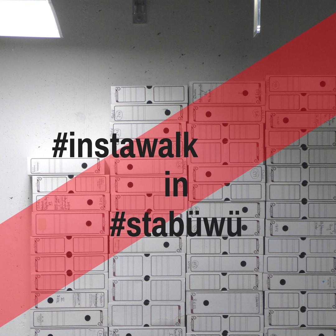 #instawalk in der #stabüwü