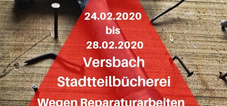 Stadtteilbücherei Versbach vom 24.02.20 bis 28.02.20 geschlossen