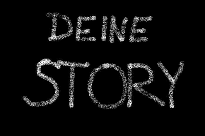 Text - Deine Story
