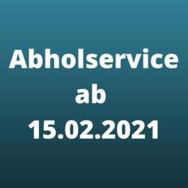 Abholservice ab 15. Februar 2021