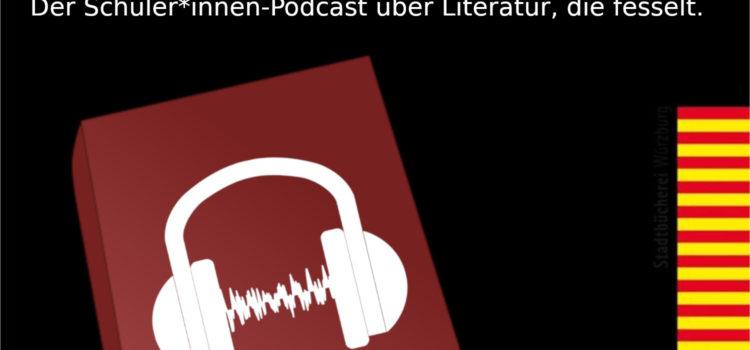 Neues Podcast-Literaturprojekt mit Schulklassen